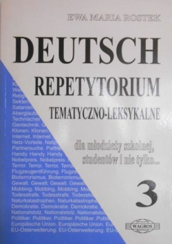 Deutsch Repetytorium tematyczno - leksykalne część III