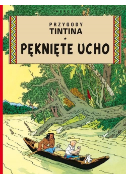 Przygody Tintina Pęknięte ucho