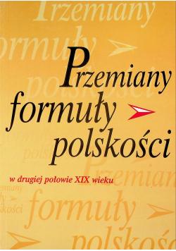 Przemiany formuły polskości w drugiej połowie XIX wieku