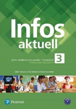 Infos Aktuell 3 Język Niemiecki dla Liceów i Techników