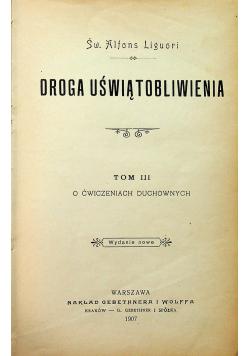 Droga uświątobliwienia Tom III O ćwiczeniach duchownych 1907 r.