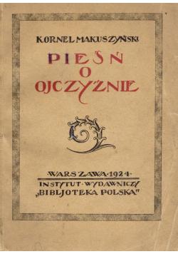 Pieśń o ojczyźnie 1924 r.