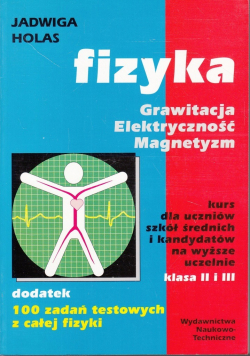 Fizyka Grawitacja Elektryczność Magnetyzm