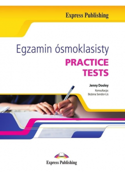 Egzamin ósmoklasisty. Practice Tests + CD