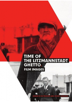 Time of the Litzmannstadt Ghetto