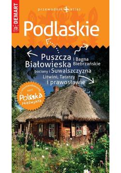 Polska Niezwykła. Podlaskie przewodnik+atlas