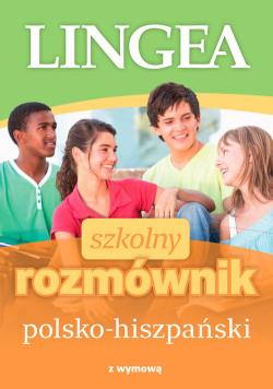 Szkolny rozmównik polsko-hiszpański z wymową