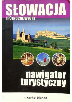 Słowacja i Północne Węgry nawigator turystyczny