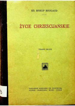 Życie Chrześcijańskie 1925r