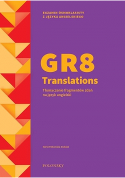 GR8 Translations. Tłum. fragmentów zdań na j. ang