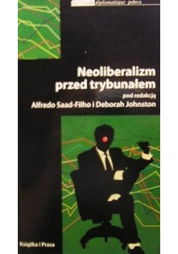 Neoliberalizm przed trybunałem