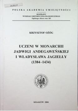 Uczeni w Monarchii Jadwigi Andegaweńskiej i Władysława Jagiełły