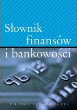 Słownik finansów i bankowości