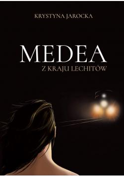 Medea z kraju Lechitów