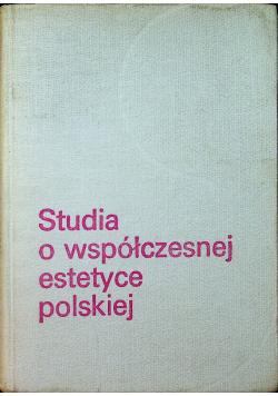 Studia o współczesnej estetyce polskiej