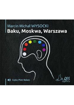 Baku-Moskwa-Warszawa audiobook