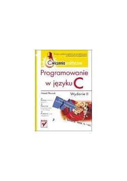 Programowanie w języku C. Ćwiczenia praktyczne.