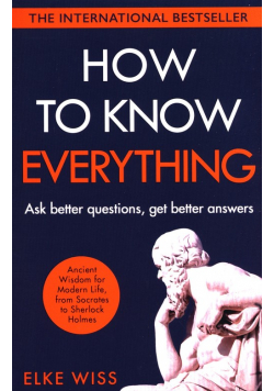 How to Know Everything