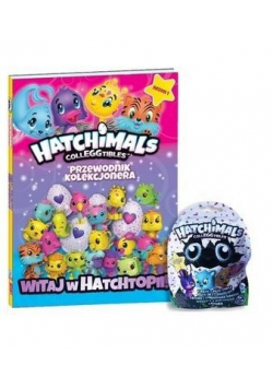 Hatchimals. Przewodnik kolekcjonera T.1