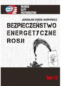 Bezpieczeństwo energetyczne Rosji