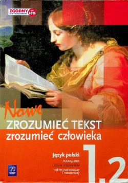 Nowe Zrozumieć tekst Zrozumieć człowieka Język polski Klasa 1 Część 2