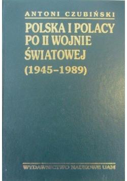 Polska i Polacy po II wojnie światowej 1945 - 1989 Tom VI