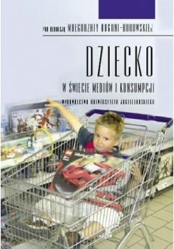 Dziecko w świecie mediów i konsumpcji