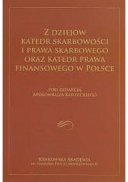 Z dziejów katedr skarbowości i prawa skarbowego oraz katedr prawa finansowego w Polsce