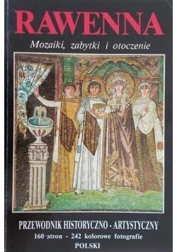 Rawenna Mozaiki zabytki i otoczenie