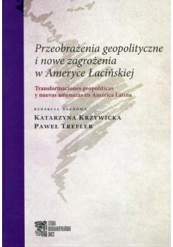 Przeobrażenia geopolityczne i nowe zagrożenia...