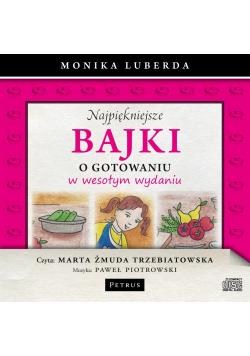 Najpiękniejsze bajki o gotowaniu... Audiobook