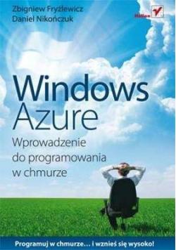 Windows Azure Wprowadzenie do programowania w chmurze