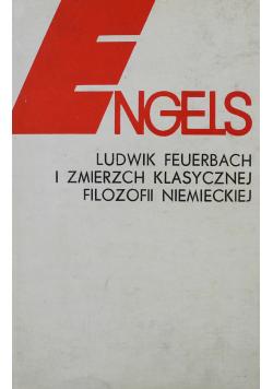 Ludwik Feuerbach i zmierzch klasycznej filozofii niemieckiej