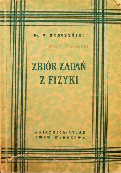 Zbiór zadań z fizyki 1929 r