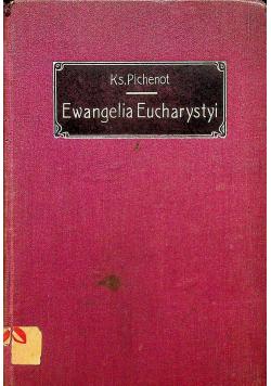 Ewangelia Eucharystyi 1911 r