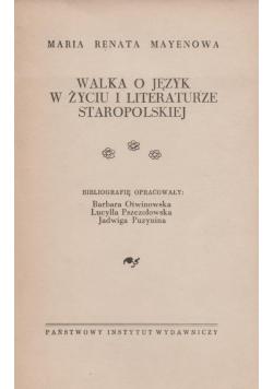 Walka o język w życiu i literaturze staropolskiej