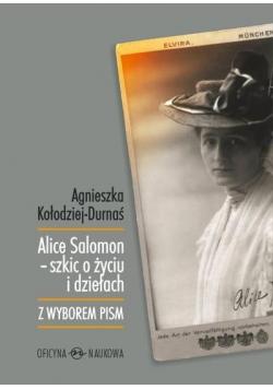 Alice Salomon szkic o życiu i dziełach