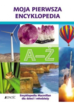 Moja pierwsza encyklopedia A Ź