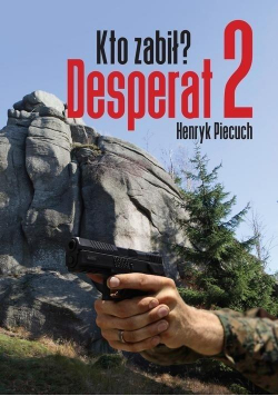 Desperat 2. Kto zabił?