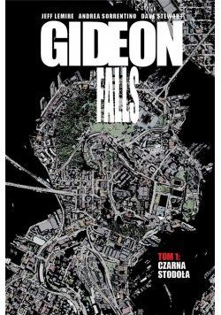 Gideon Falls T.1 Czarna Stodoła