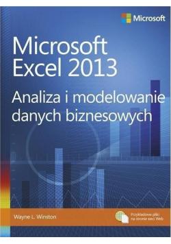 Microsoft Excel 2013  Analiza i modelowanie danych