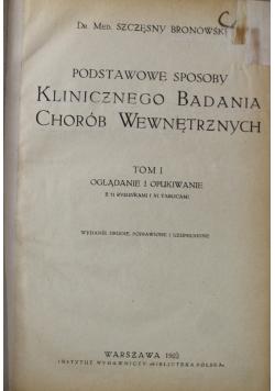 Podstawowe sposoby klinicznego badania chorób wewnętrznych Tom I 1922 r.