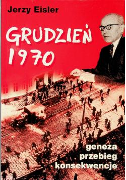 Grudzień 1970  geneza przebieg konsekwencje