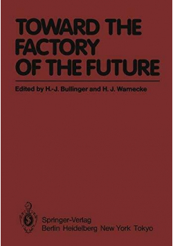 Toward the factory of the future