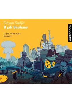 B jak Bauhaus audiobook