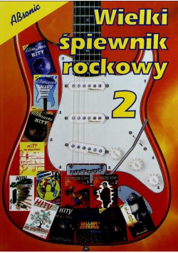 Wielki śpiewnik rockowy 2