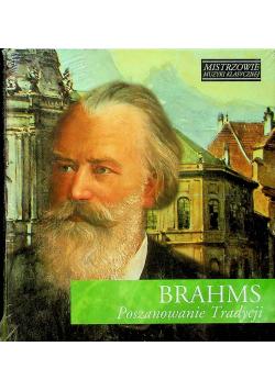 Mistrzowie muzyki klasycznej Brahms Poszanowanie Tradycji CD Nowa