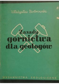 Zasady Górnictwa dla geologów