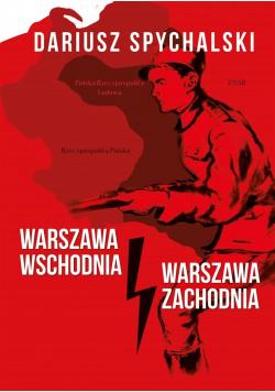 Warszawa Wschodnia, Warszawa Zachodnia