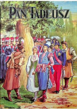Pan Tadeusz czyli Ostatni Zajazd na Litwie historia szlachecka z roku 1811 i 1812